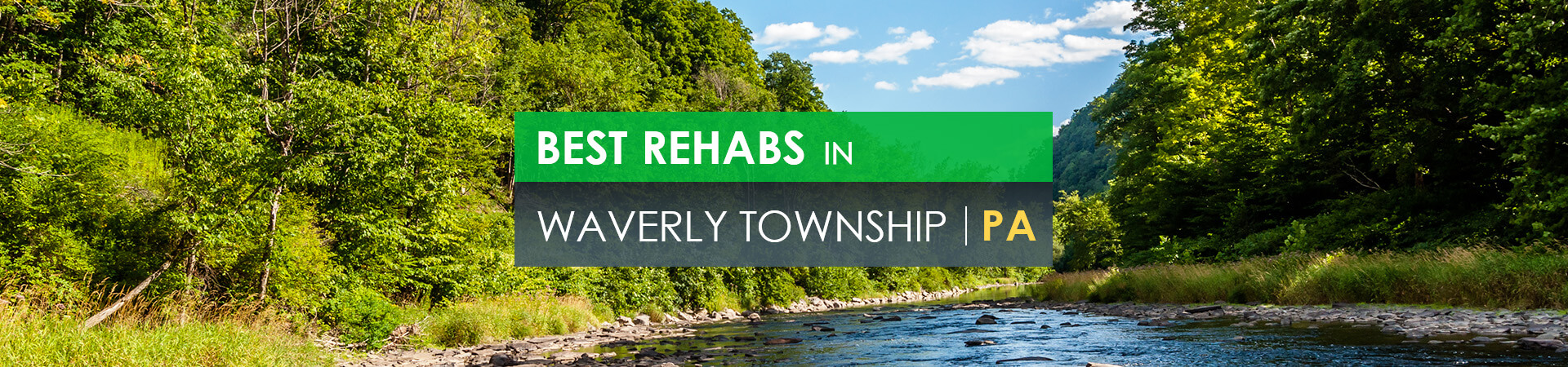 Best rehabs in Waverly Township, PA