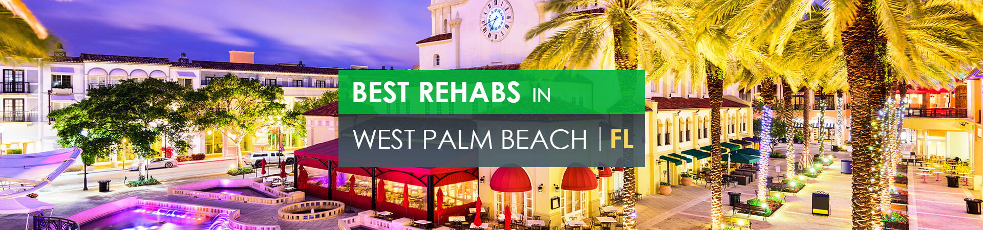 Best rehabs in West Palm Beach, FL