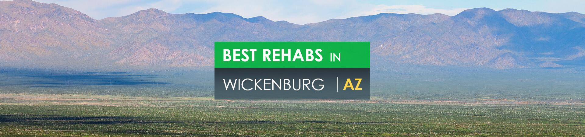 Best rehabs in Wickenburg, AZ