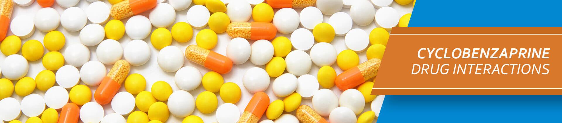 Cyclobenzaprine Drug Interactions