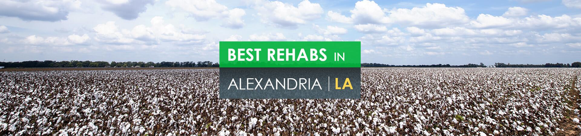 Best rehabs in Alexandria, LA