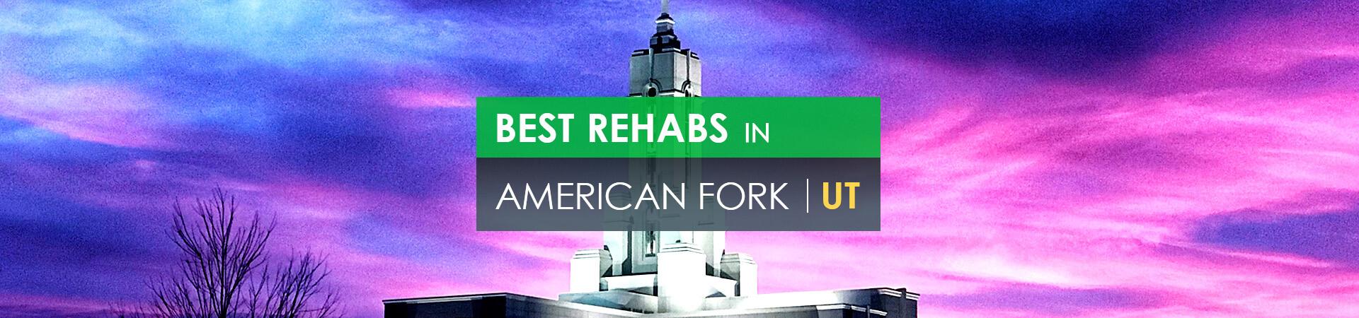 Best rehabs in American Fork, UT