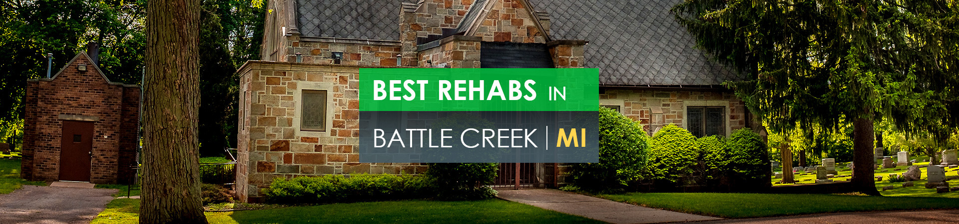 Best rehabs in Battle Creek, MI