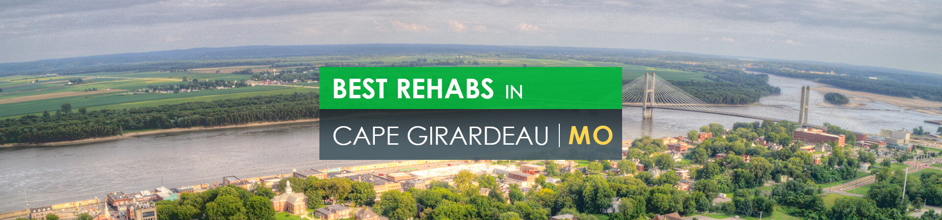 Best rehabs in Cape Girardeau, MO