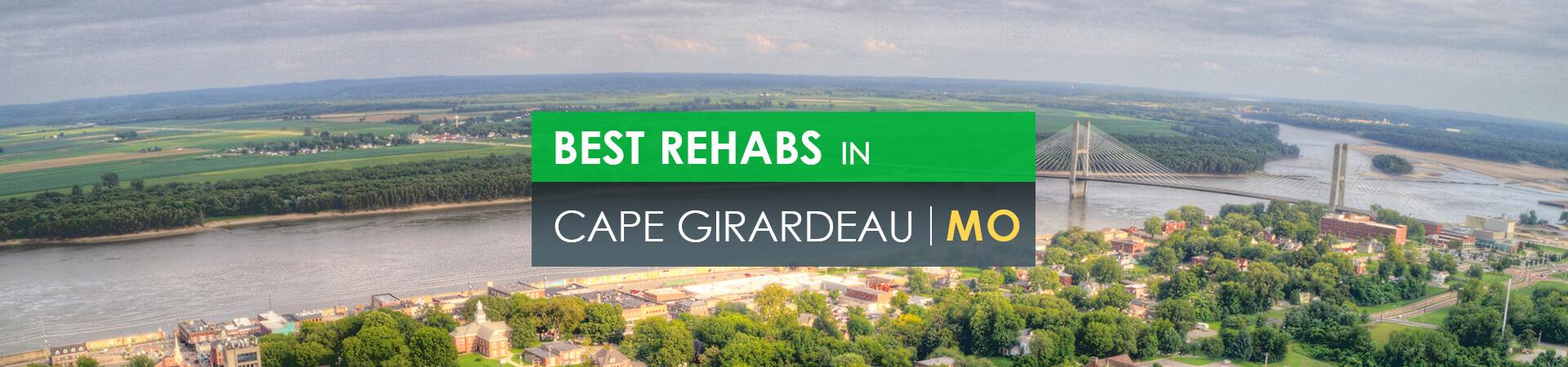 Best rehabs in Cape Girardeau, MO