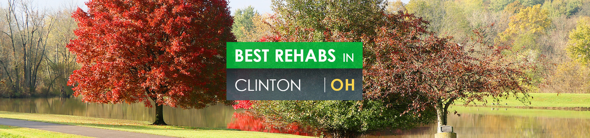 Best rehabs in Clinton, OH