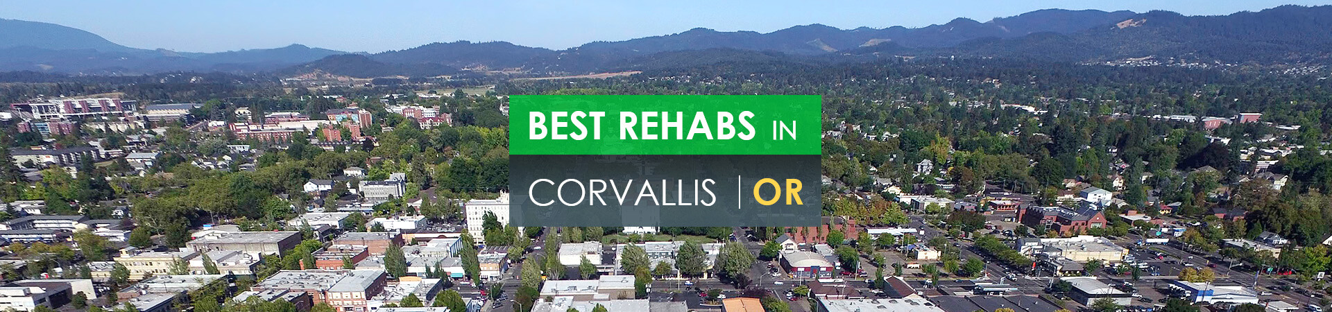 Best rehabs in Corvallis, OR