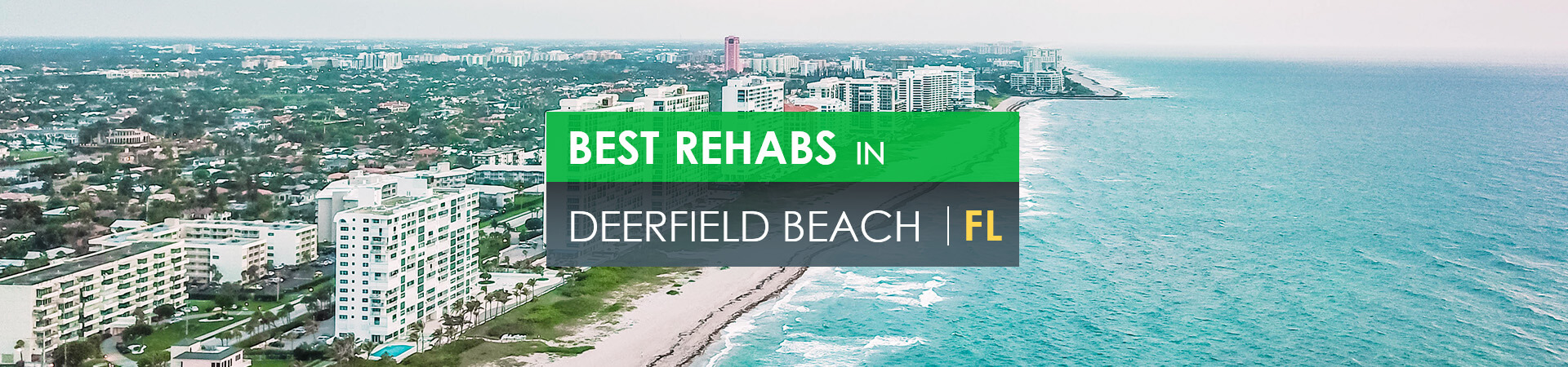 Best rehabs in Deerfield Beach, Fl