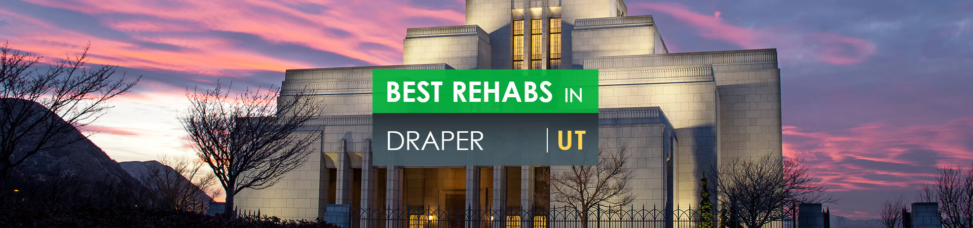 Best rehabs in Draper, UT