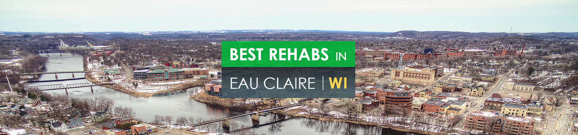 Best rehabs in Eau Claire, WI