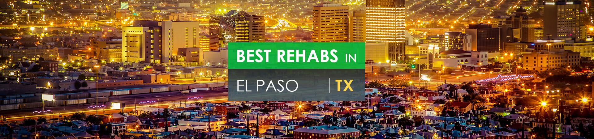 Best rehabs in El Paso, TX