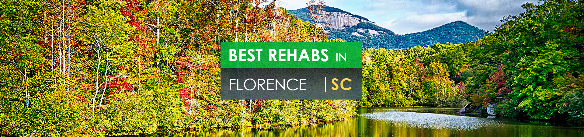 Best rehabs in Florence, SC