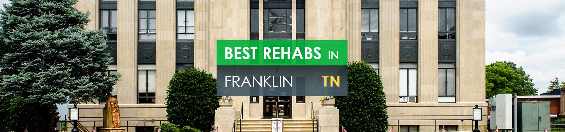 Best rehabs in Franklin, TN