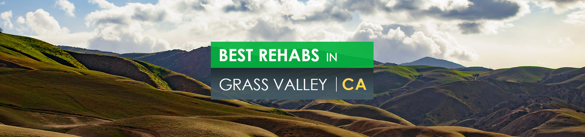 Best rehabs in Grass Valley, CA