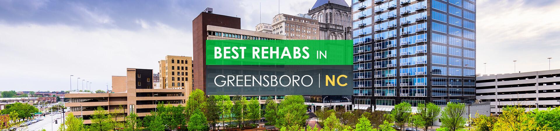 Best rehabs in Greensboro, NC