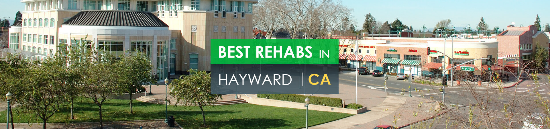 Best rehabs in Hayward, CA