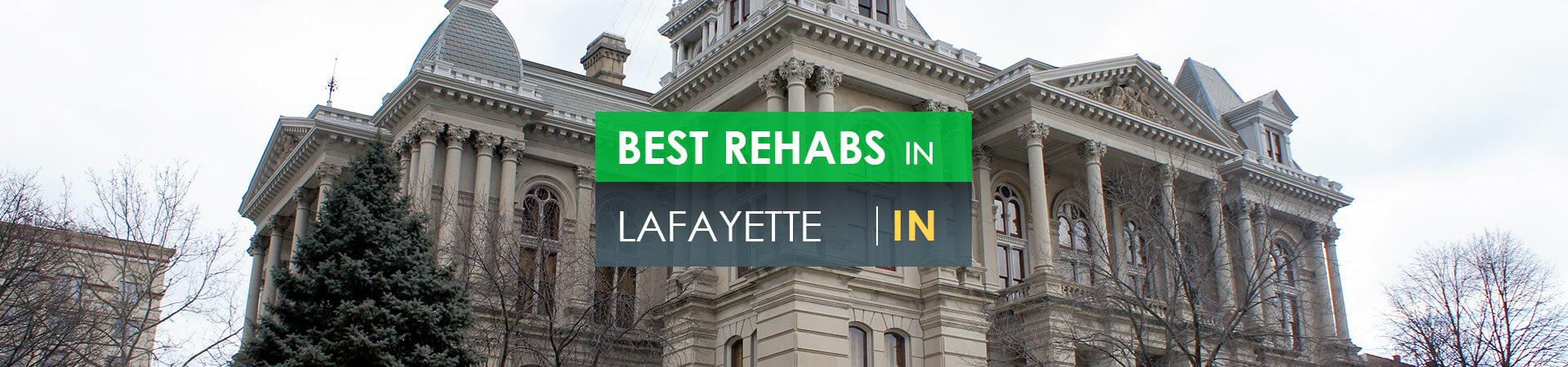 Best rehabs in Lafayette, IN