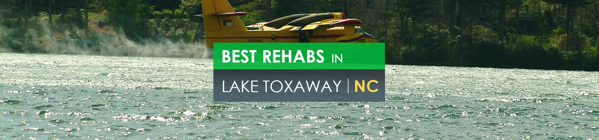 Best rehabs in Lake Toxaway, NC