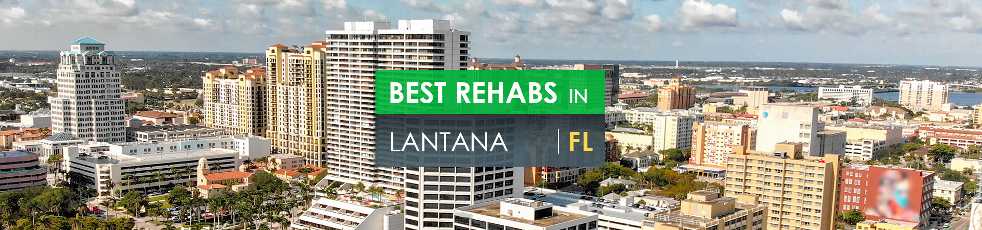 Best rehabs in Lantana, FL