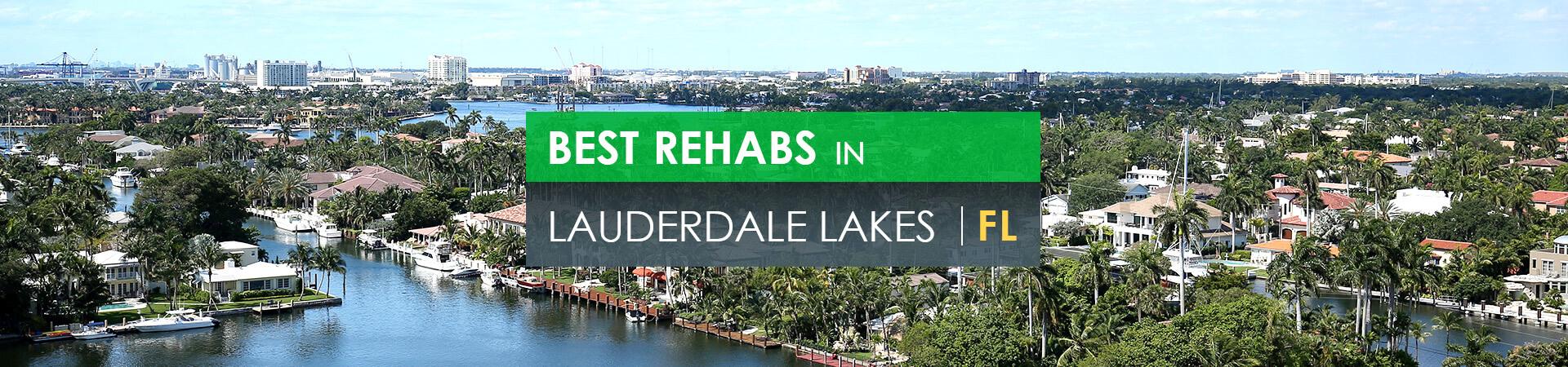 Best rehabs in Lauderdale Lakes, FL