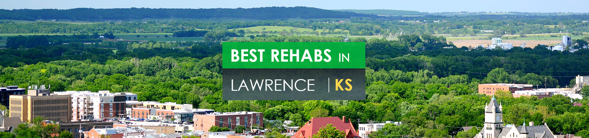 Best rehabs in Lawrence, KS