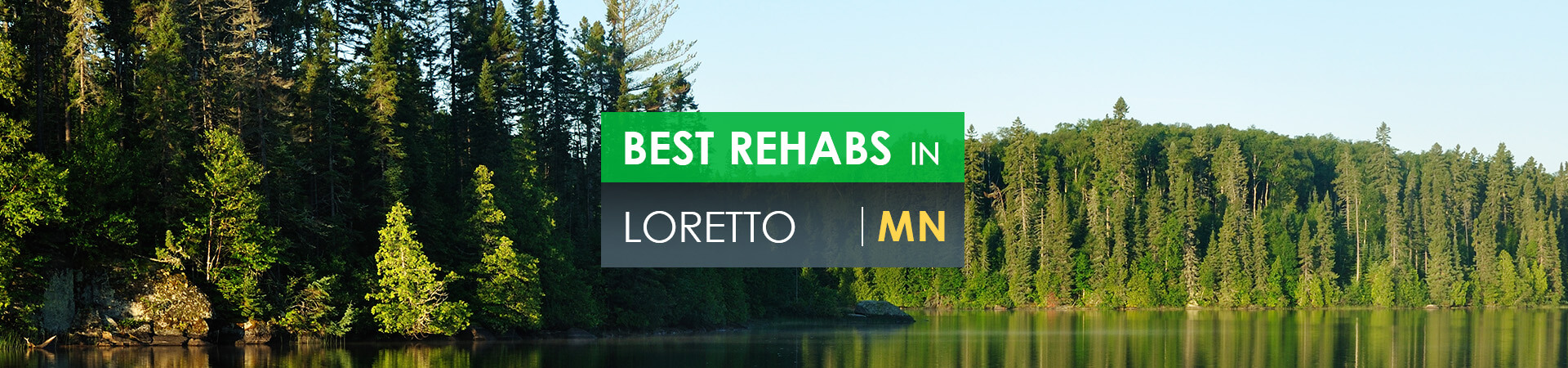 Best rehabs in Loretto, MN