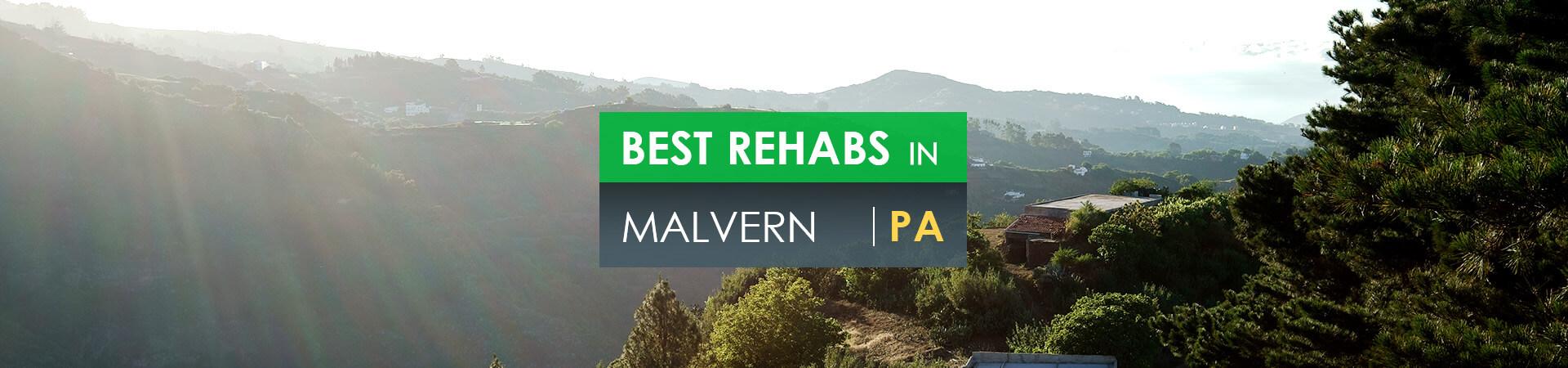 Best rehabs in Malvern, PA