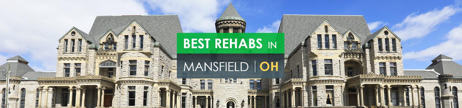 Best rehabs in Mansfield, OH