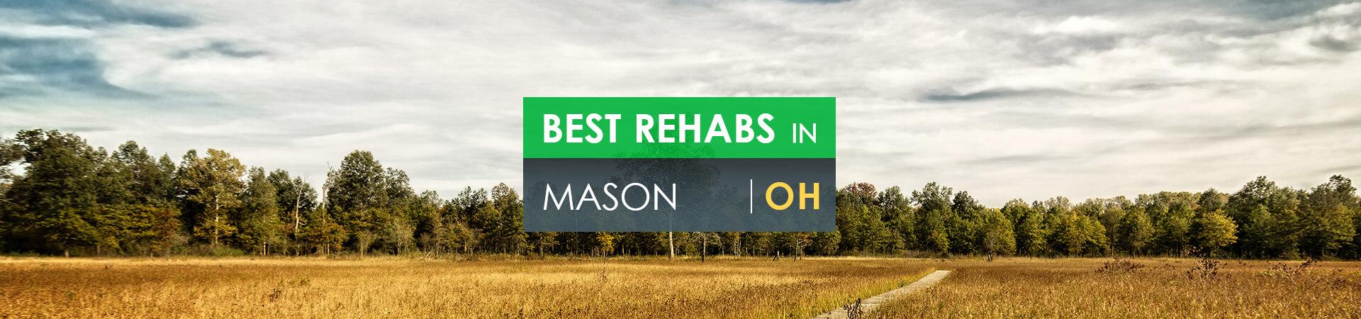 Best rehabs in Mason, OH