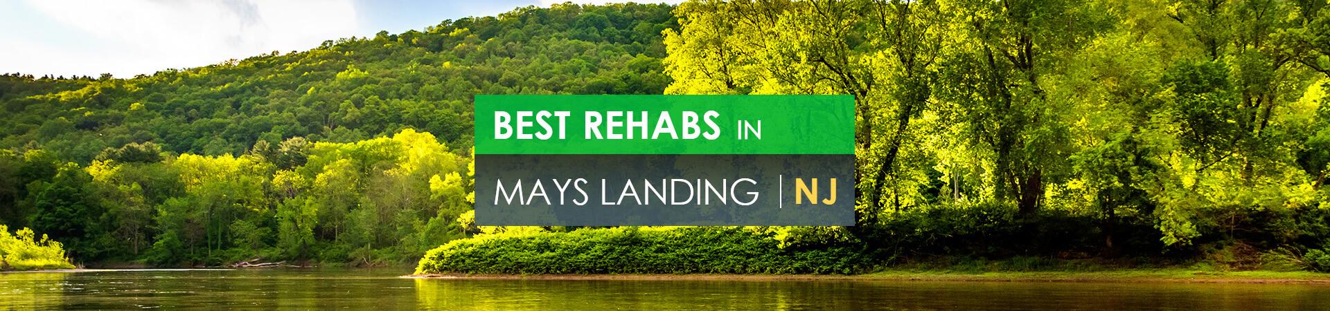 Best rehabs in Mays Landing, NJ