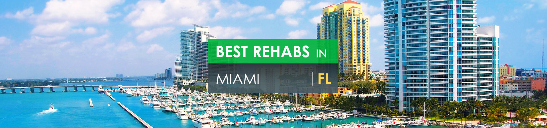 Best rehabs in Miami, FL