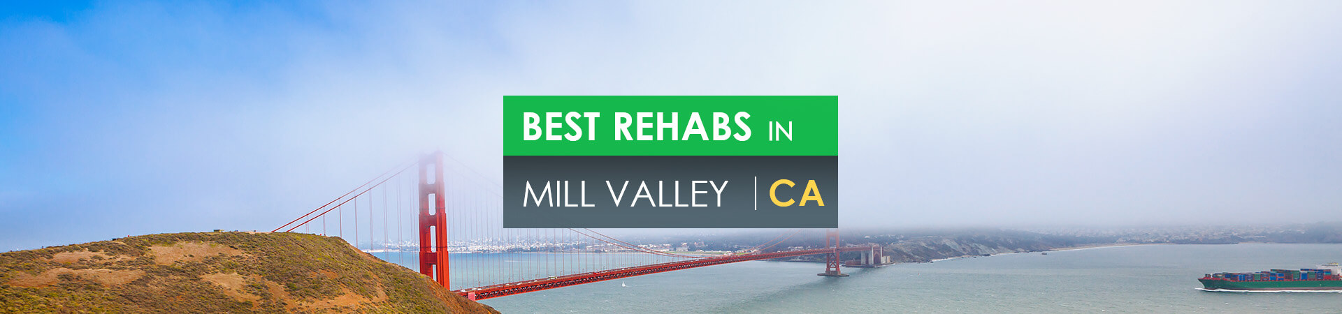 Best rehabs in Mill Valley, CA
