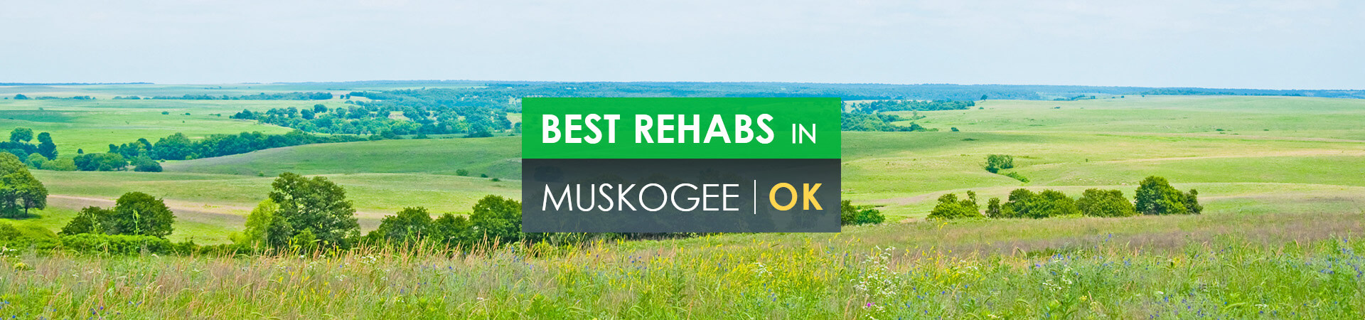 Best rehabs in Muskogee, OK