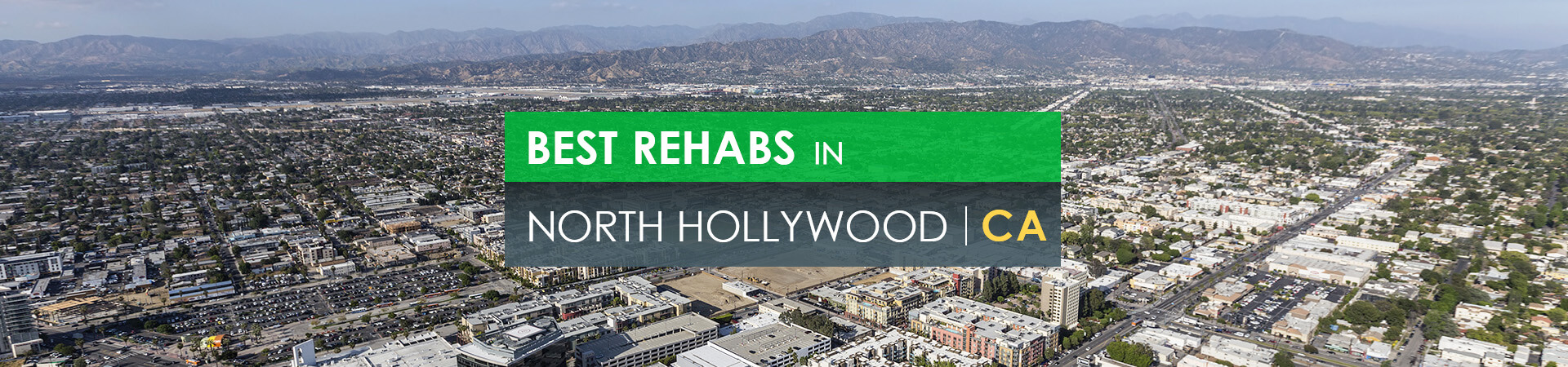 Best rehabs in North Hollywood, CA