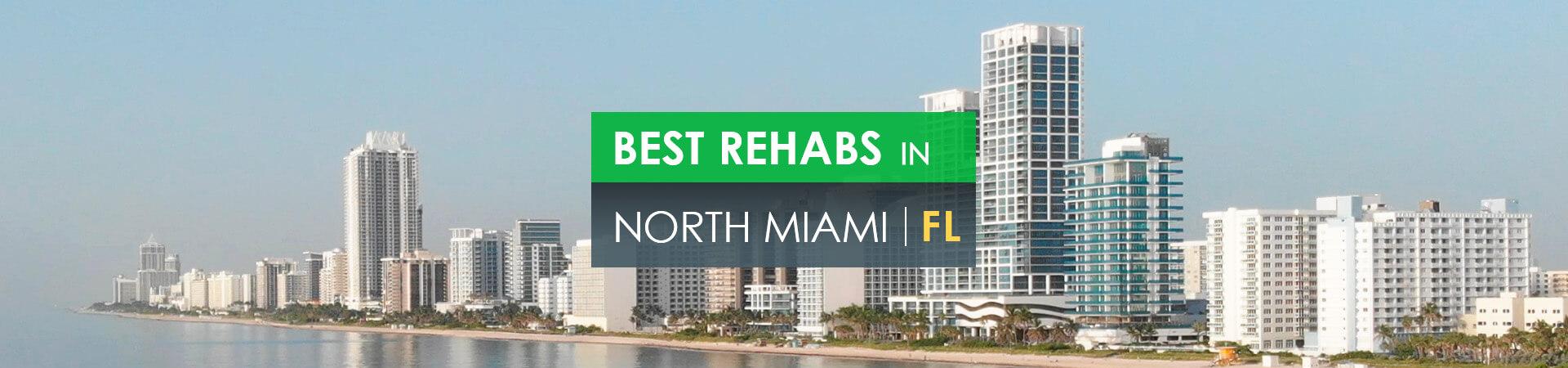 Best rehabs in North Miami, FL