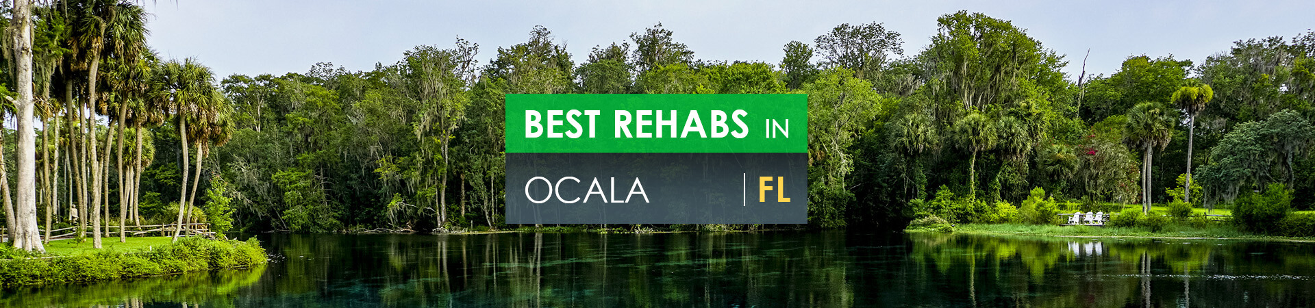 Best rehabs in Ocala, FL
