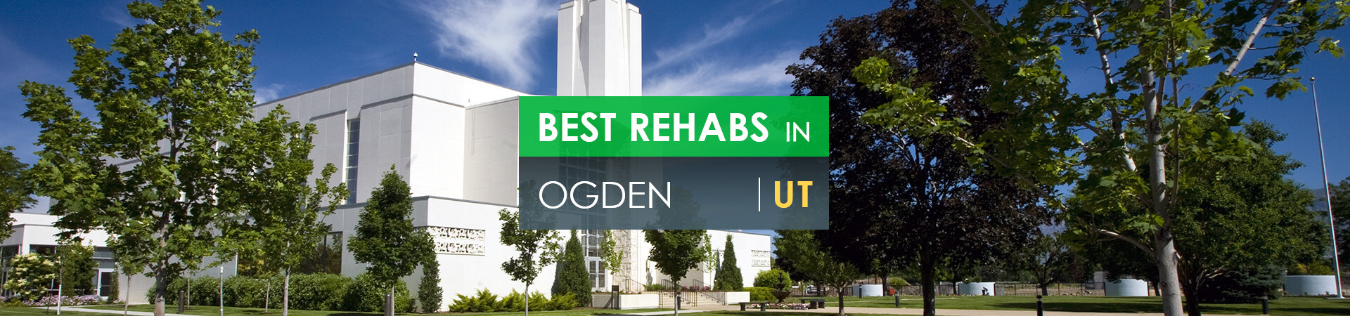 Best rehabs in Ogden, UT