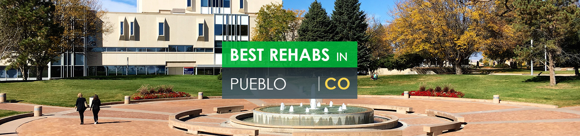 Best rehabs in Pueblo, CO