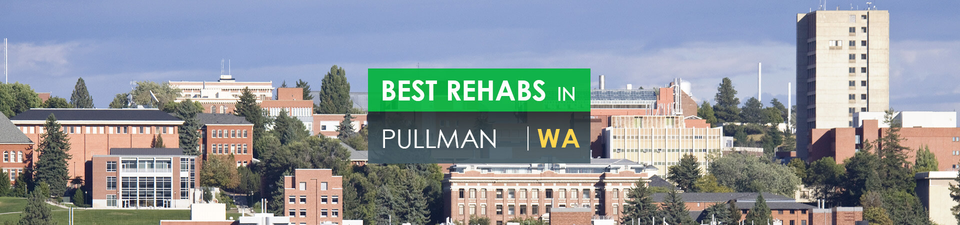 Best rehabs in Pullman, WA