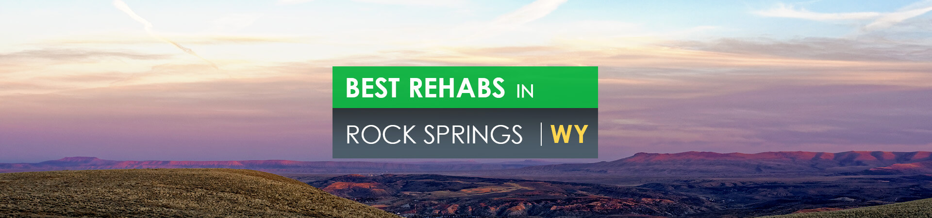 Best rehabs in Rock Springs, WY