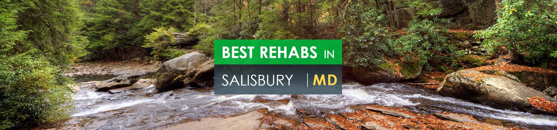 Best rehabs in Salisbury, MD