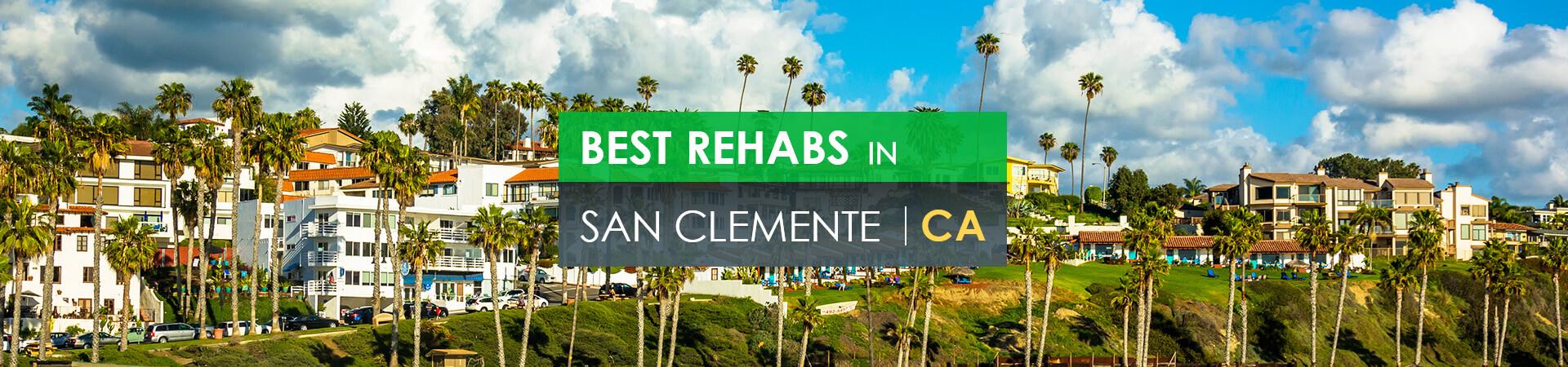 Best rehabs in San Clemente, CA