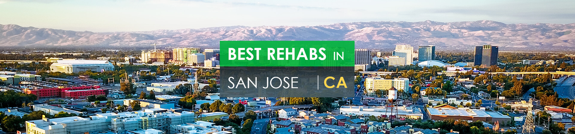 Best rehabs in San Jose, CA