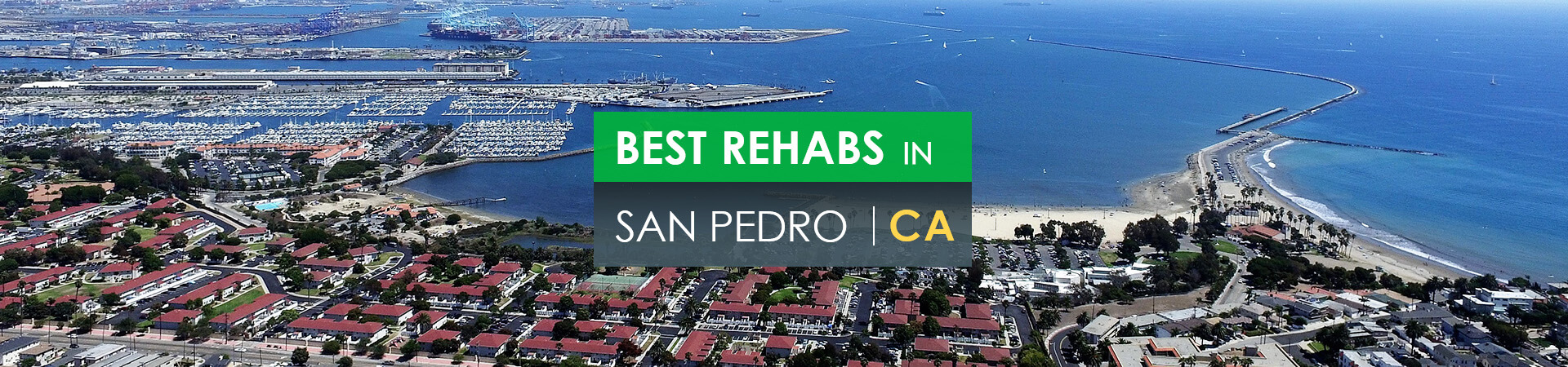 Best rehabs in San Pedro, CA
