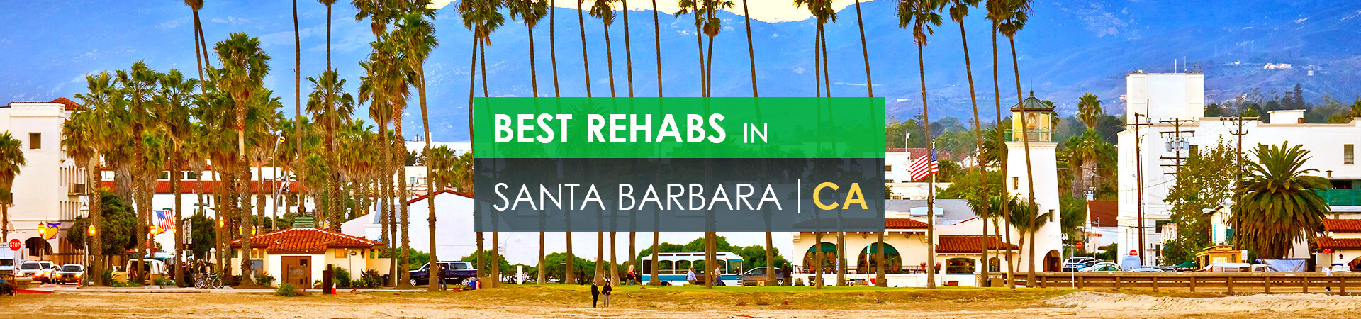 Best rehabs in Santa Barbara, CA