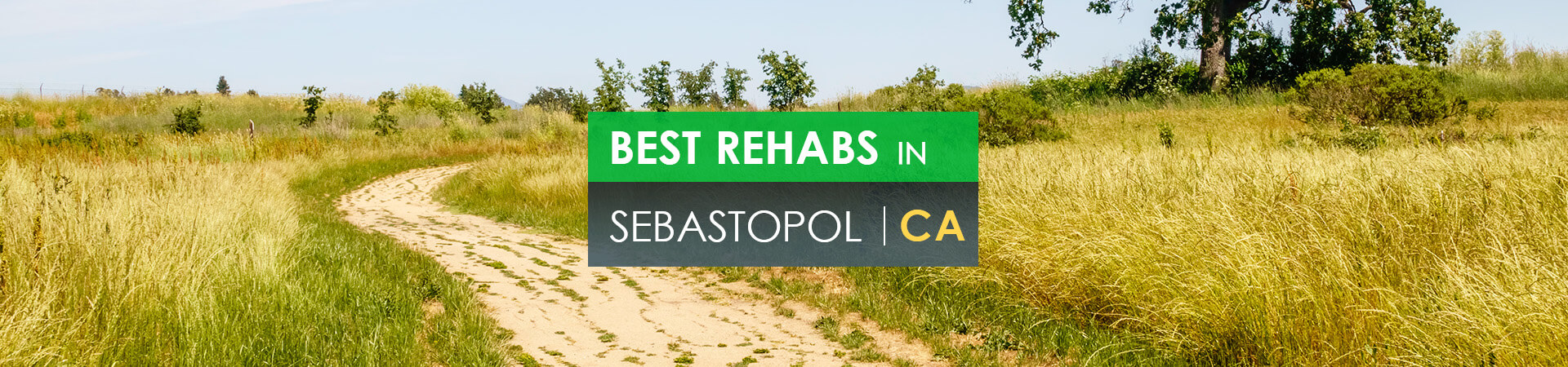 Best rehabs in Sebastopol, CA