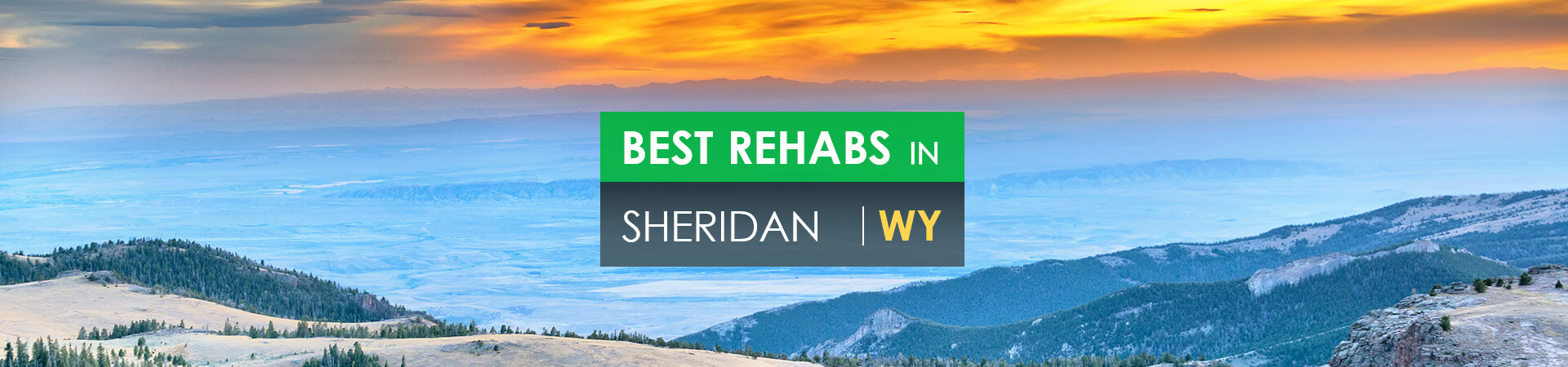 Best rehabs in Sheridan, WY