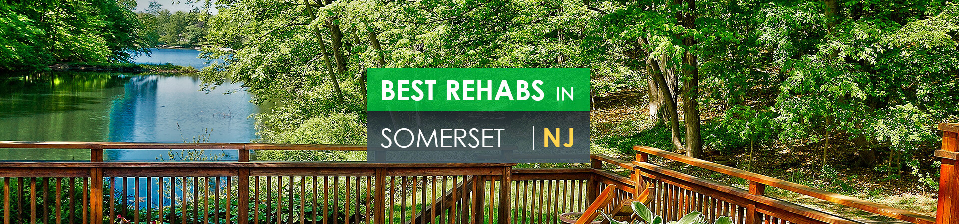 Best rehabs in Somerset, NJ