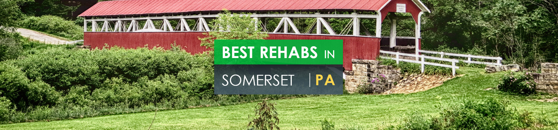 Best rehabs in Somerset, PA