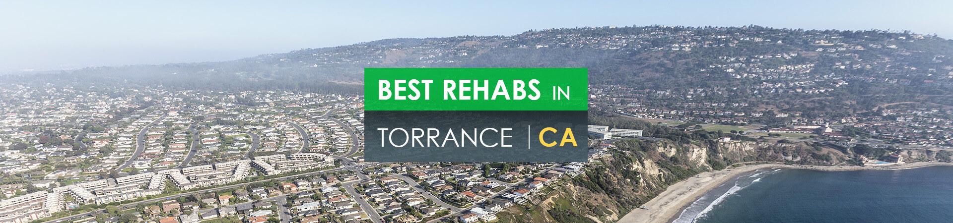 Best rehabs in Torrance, CA
